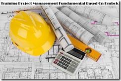 Pelatihan Project Management Fundamental Based On Pmbok 5Th. Ed Di Jakarta